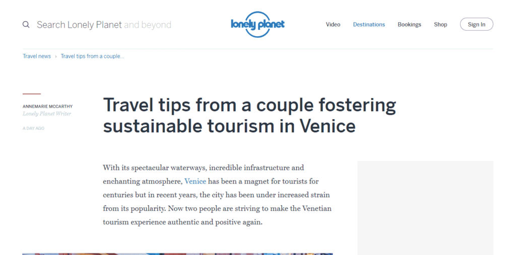 Lonely Planet dedicates an article to the mission and tips of Venezia Autentica - Venezia Autentica | Discover and Support the Authentic Venice - The major travel outlet shares more about Venezia Autentica and how to positively impact local communities In August 2017, the largest travel guide book publish